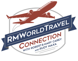 RMWorldTravel with Robert & Mary Carey and Rudy Maxa - America's #1 Travel Radio Show